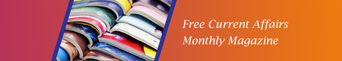 Free Current Affairs Monthly Magazine
